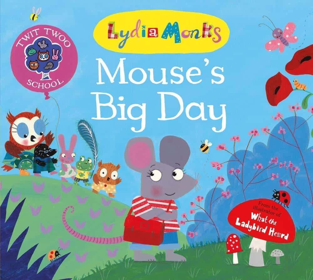 starting school books - Mouse's Big Day