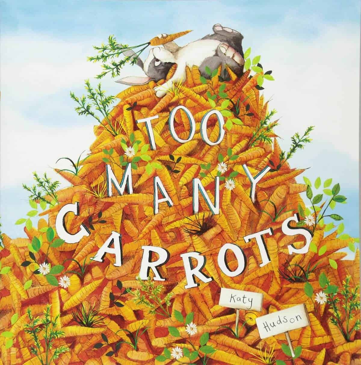 starting school books for kids - too many carrots